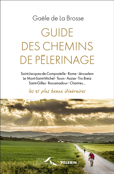 GUIDE DES CHEMINS DE PELERINAGES